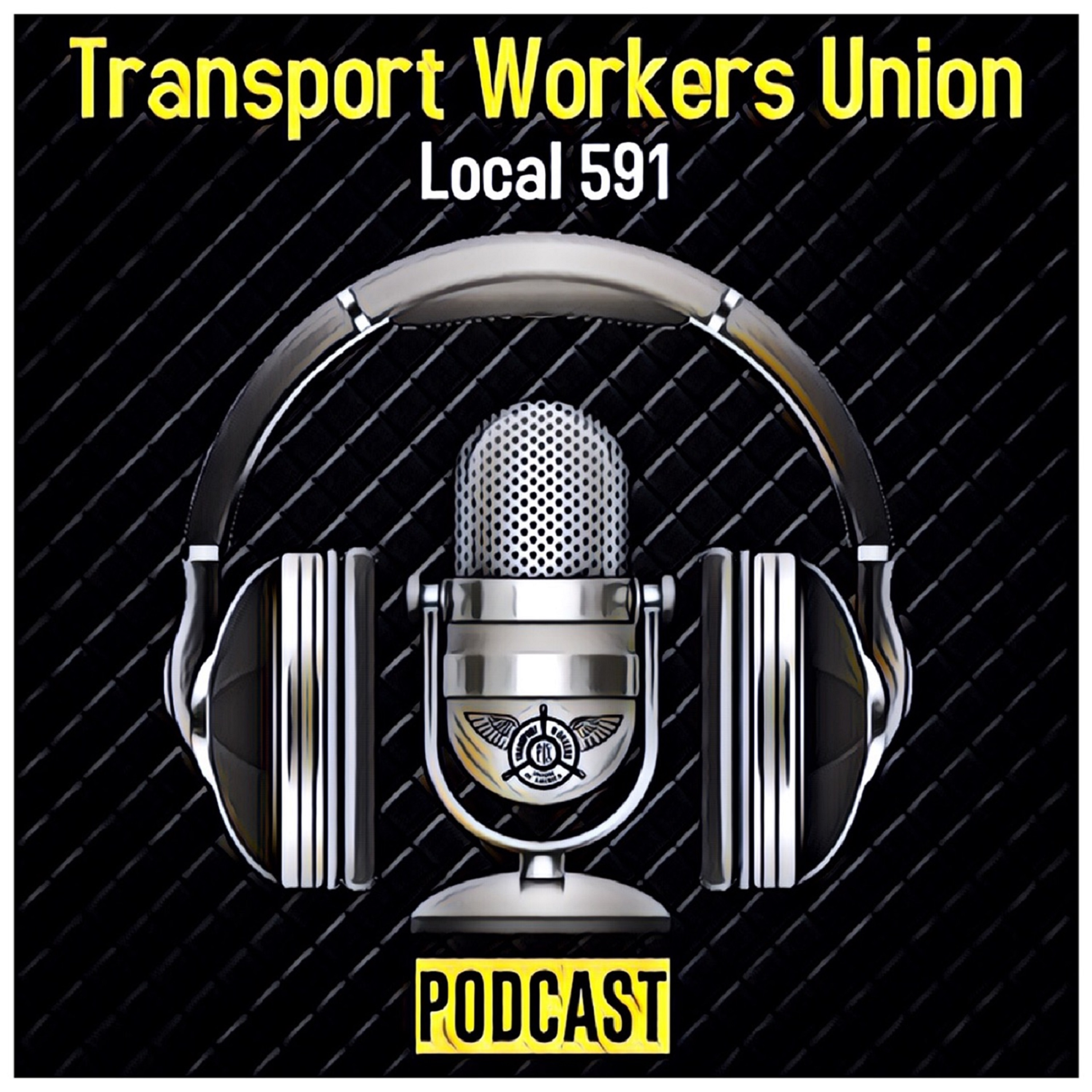 Local 591 PodCast